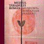 Muzeul Taranului Roman. Ghidul expozitiei permanente