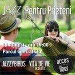 Jazz in the Park: pentru prieteni