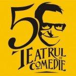 Teatrul de Comedie implineste 50 de ani!