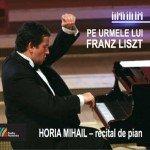 Pe urmele lui Franz Liszt