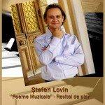 Poeme muzicale – recital de pian Stefan Lovin