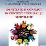 Identitate și conflict în context cultural și geo-politic