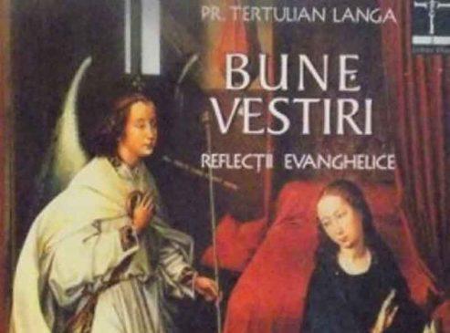 Bune Vestiri. Reflecții evanghelice